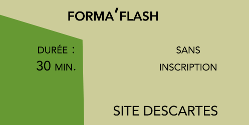 forma'Flash 2019 - 30 min. - site Descartes (Actu)